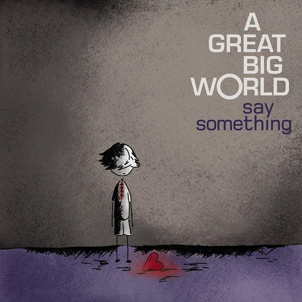 A-Great-Big-World-Say-Something-2013
